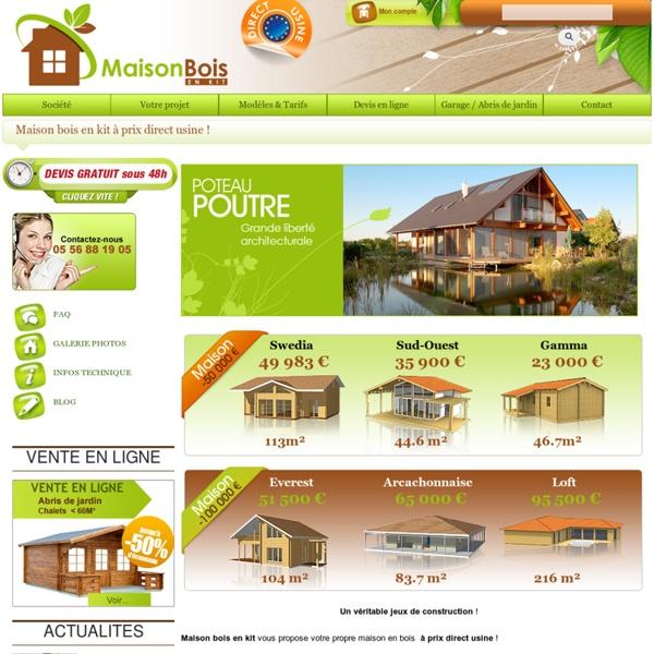 MAISON BOIS : Chalet et maison bois en kit - Fabriquant constructeur les maisons et chalets bois en kit
