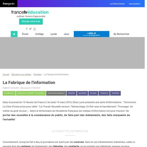 La Fabrique de l'information - Francetv Éducation