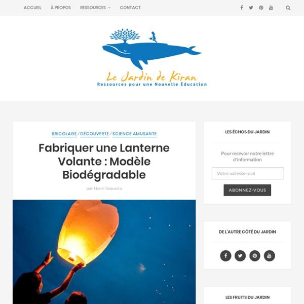 Fabriquer une lanterne volante mod le biod gradable pearltrees - Construire une lanterne volante ...