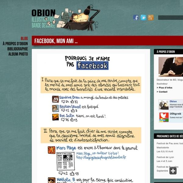 Facebook, mon ami ... - Le blog d'Obion