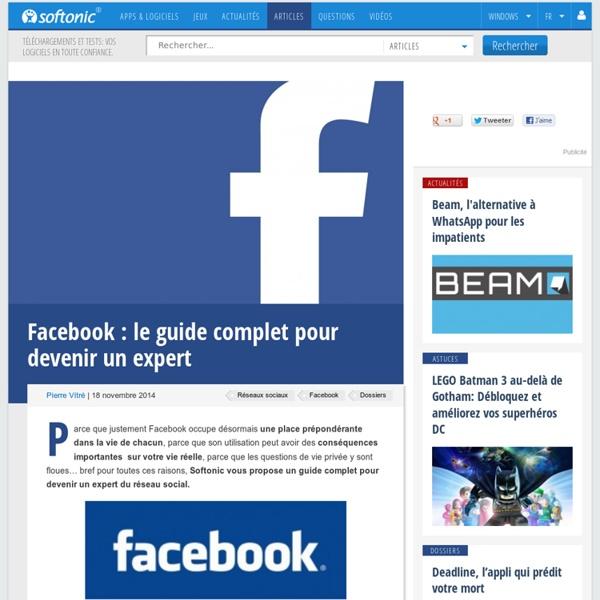 Facebook: le guide complet pour devenir un expert