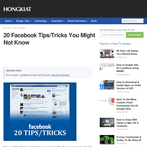 How to : 20 Facebook Tips/Tricks You Might Not Know