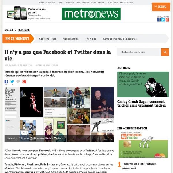 Il n'y a pas que Facebook et Twitter dans la vie