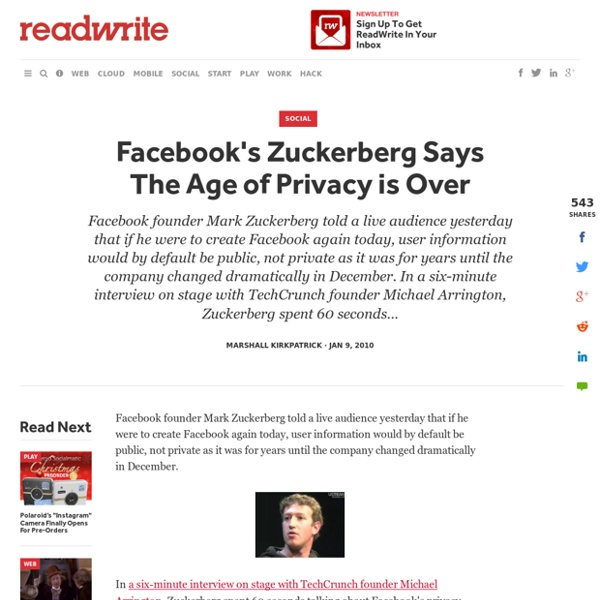 Facebook's Zuckerberg Says The Age of Privacy is Over