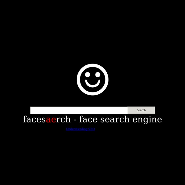 Facesaerch - find face pics with this people face search
