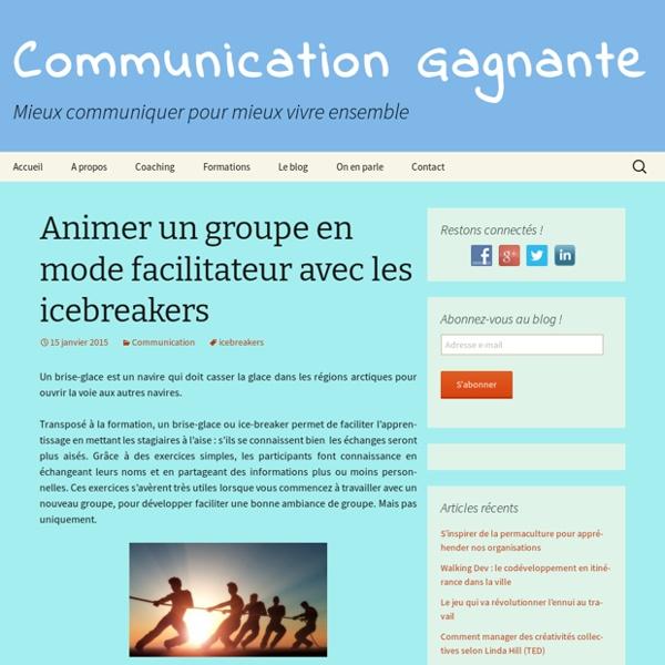Animer un groupe en mode facilitateur avec les icebreakers