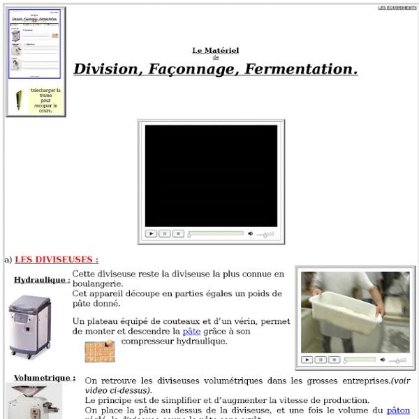 Matériel de division, façonnage et fermentation