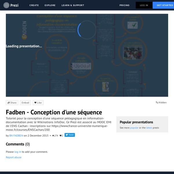 Fadben - Conception d'une séquence by BN FADBEN on Prezi