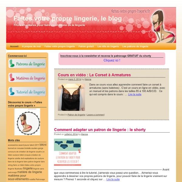 Faites votre propre lingerie, le blog