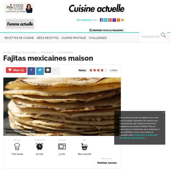 Fajitas mexicaines maison, facile, rapide et pas cher
