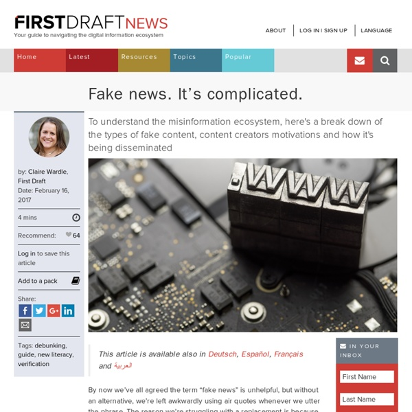 Fake news. It's complicated. - First Draft News
