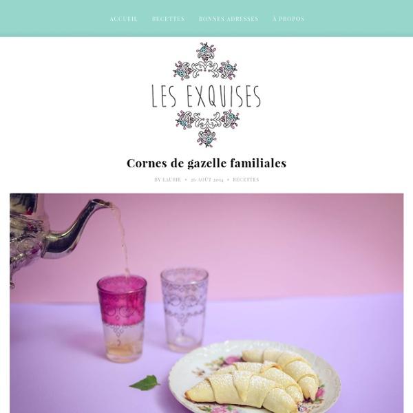 Cornes de gazelle familiales - Recettes, top restaurants à Montréal & arts de la table
