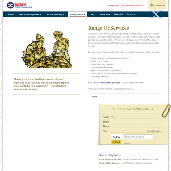 Range of Services For ultra high net-worth individuals - Kotak Wealth Management