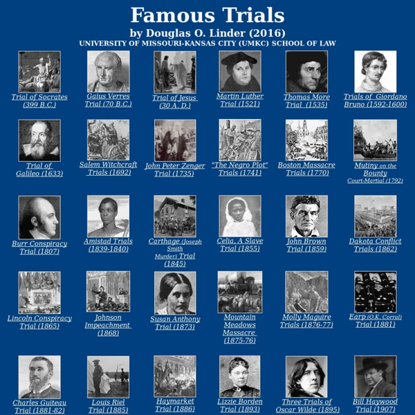 Famous Trials - UMKC School of Law - Prof. Douglas Linder