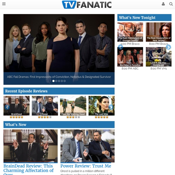 TV Fanatic - The latest news, episode guides, and spoilers from your favorite television shows