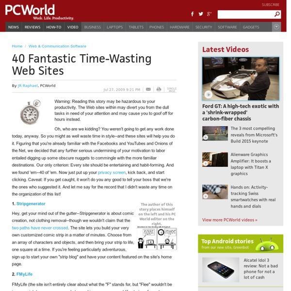 40 Fantastic Time-Wasting Web Sites