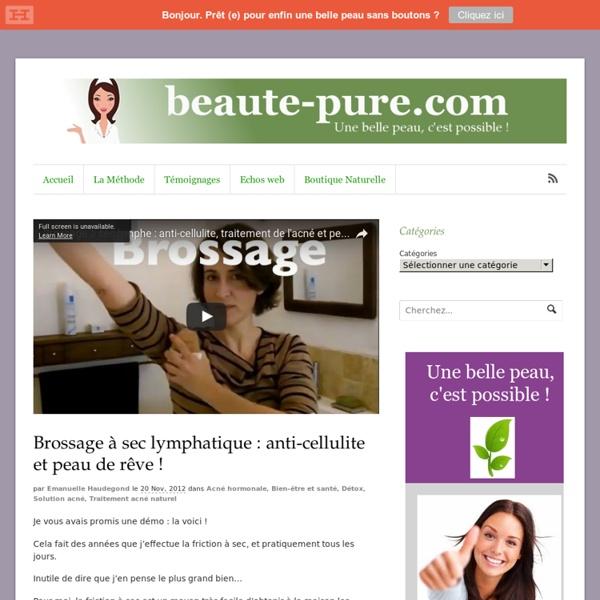 Une fantastique friction anti-acné et anti-cellulite : démonstration