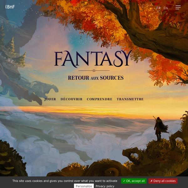 Tout savoir sur la Fantasy