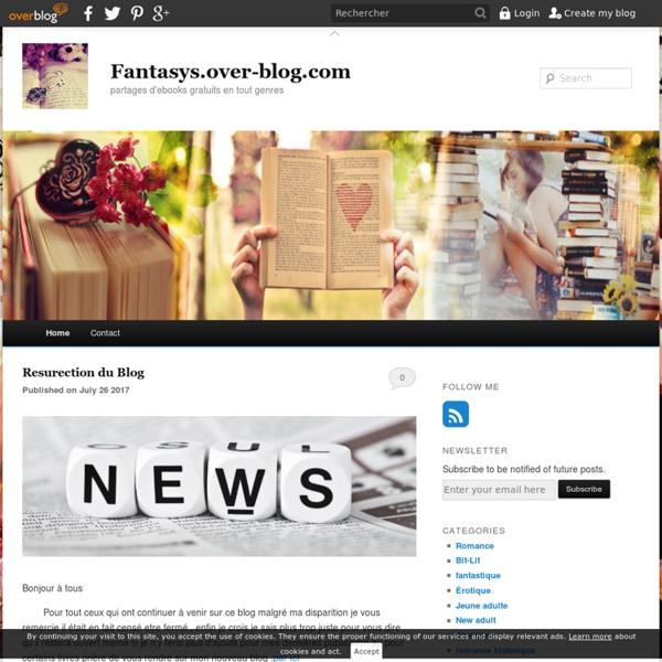 Fantasys.over-blog.com - partages d'ebooks gratuit en tout genres