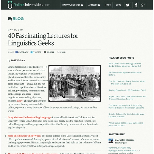 40 Fascinating Lectures for Linguistics Geeks