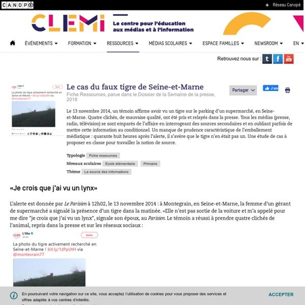 Le cas du faux tigre de Seine-et-Marne- CLEMI