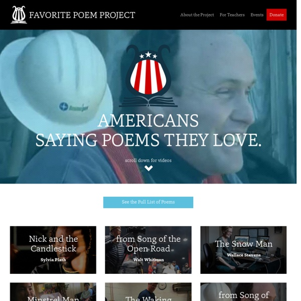 Favorite Poem Project: This is a great catalog of every day people who love poetry. http://www.favoritepoem.org/