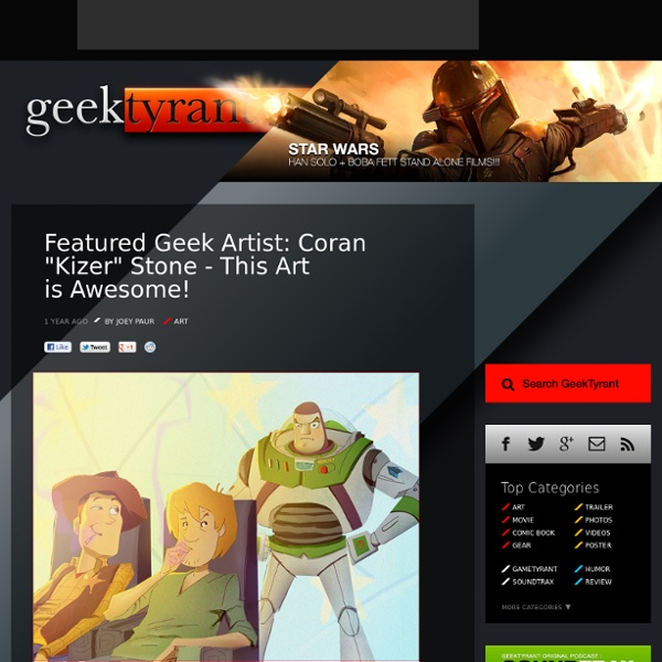 "Featured Geek Artist: Coran ""Kizer"" Stone - This Art is Awesome!"