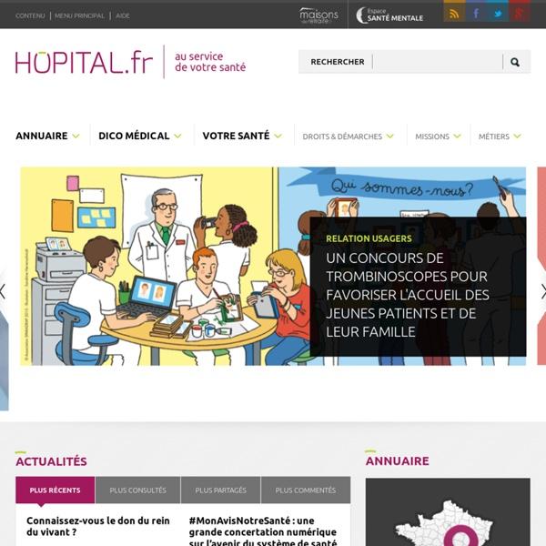 Hopital.fr: tout savoir sur les urgences, les soins ou la chirurgie