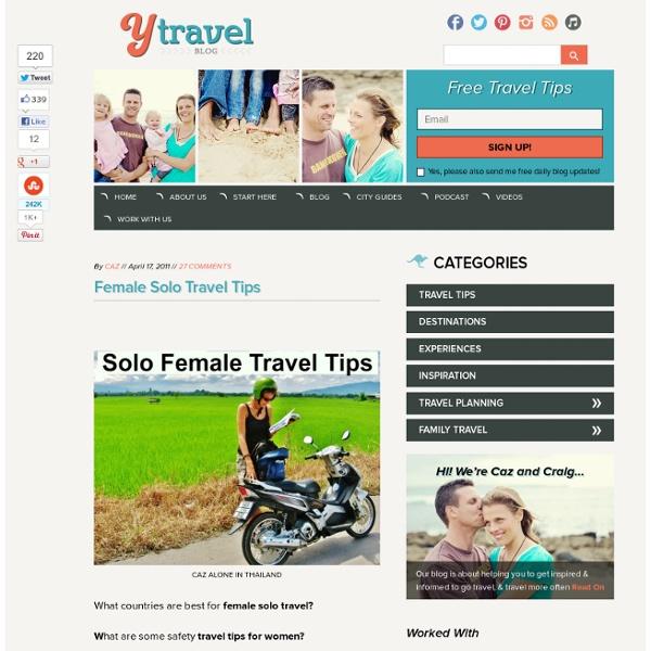 Female Solo Travel Tips - Women Travelling Solo - StumbleUpon