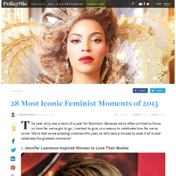 28 Most Iconic Feminist Moments of 2013