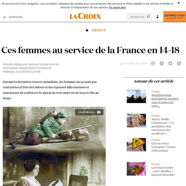 Ces femmes au service de la France en 14-18