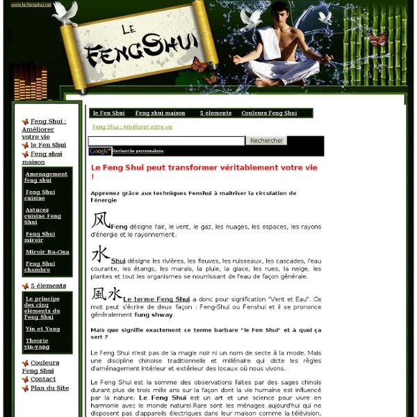 Feng Shui : Améliorer votre vie