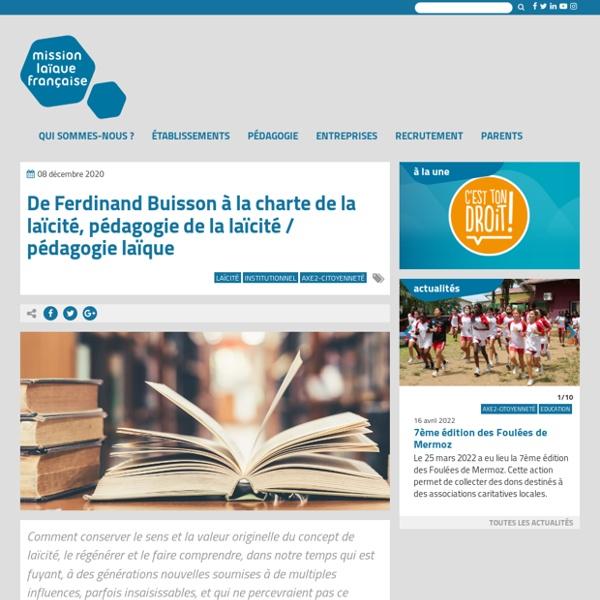 De Ferdinand Buisson à la charte de la laïcité :pédagogie laïque