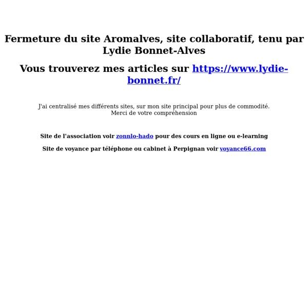 Aromalves : Aromathérapie, Fleurs de Bach, Médecines douces, Bien-être