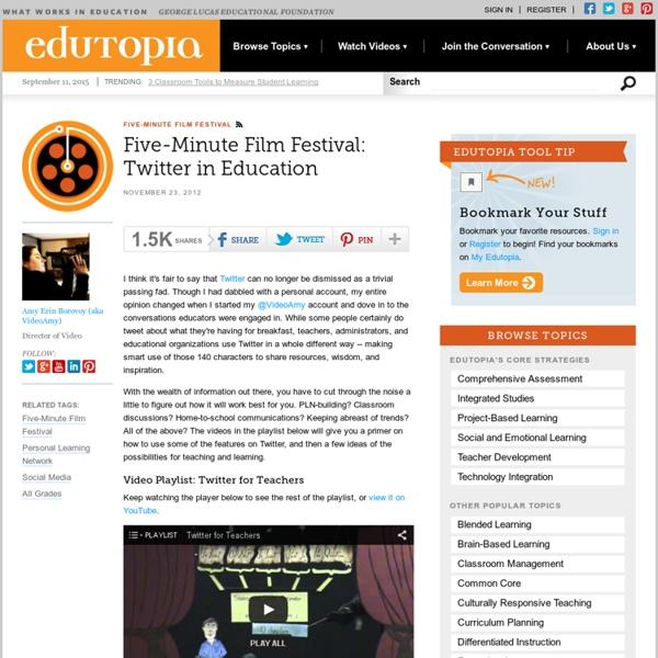 Five-Minute Film Festival: Twitter in Education