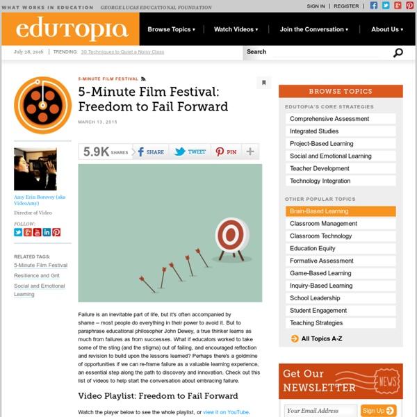 Five-Minute Film Festival: Freedom to Fail Forward