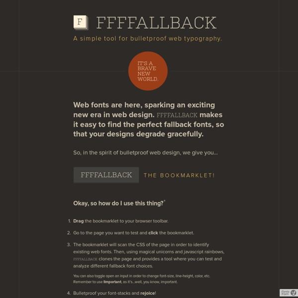 FFFFALLBACK - A simple tool for bulletproof web typography.
