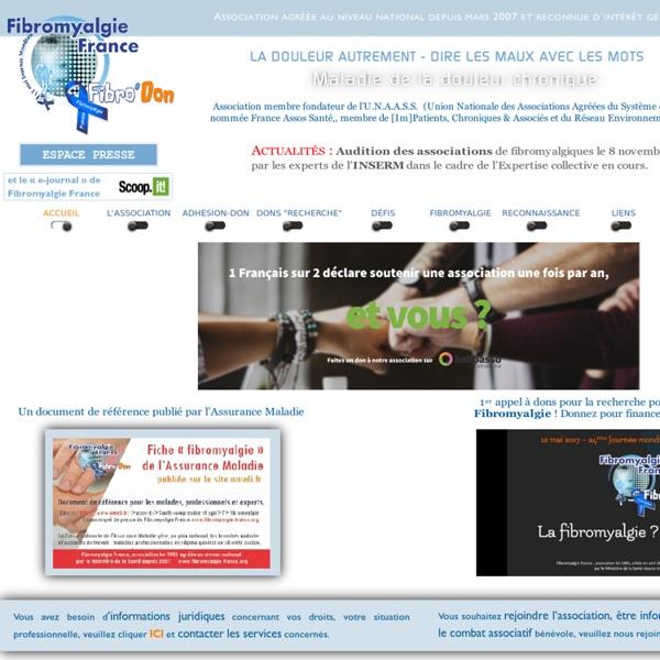 Association Fibromyalgie France, site officiel fibromyalgie, fibromyalgique, douleurs chroniques - Fibromyalgie France