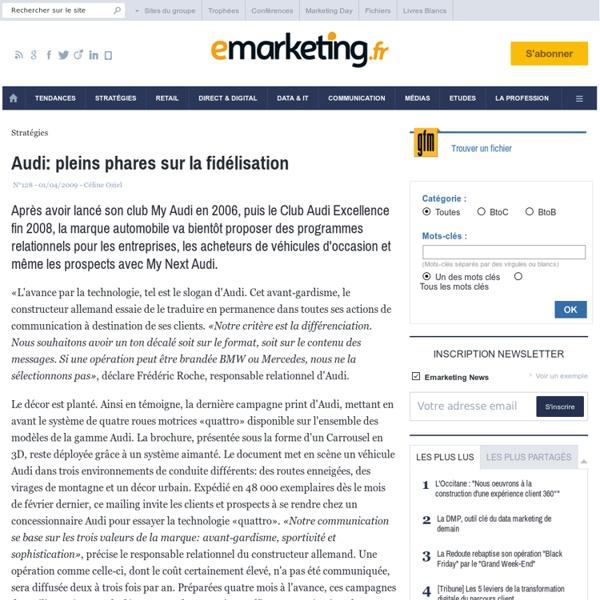 Audi: pleins phares sur la fidélisation - Stratégie - Automobile