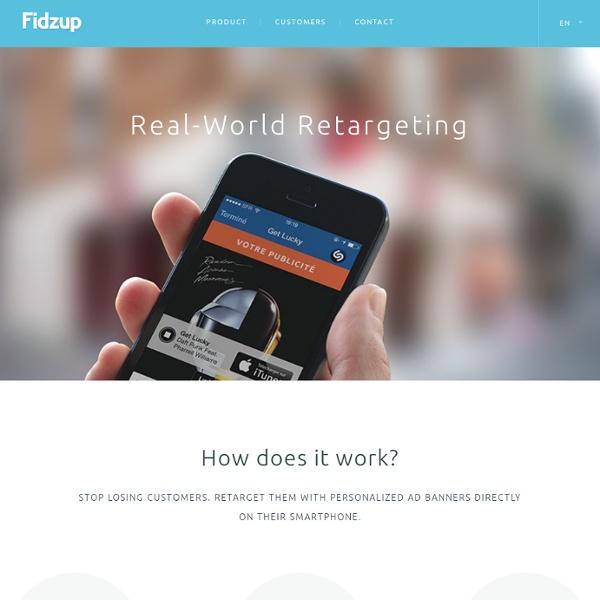 Fidzup - Créateur d'outils mobiles de marketing et de publicité en point de vente