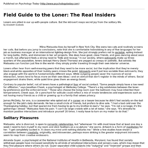 Field Guide to the Loner: The Real Insiders