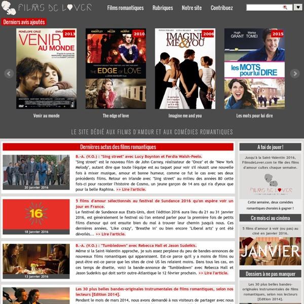 FilmsdeLover.com, site dédié aux films d'amour, comédies romantiques, sentimentales et mélodrames.