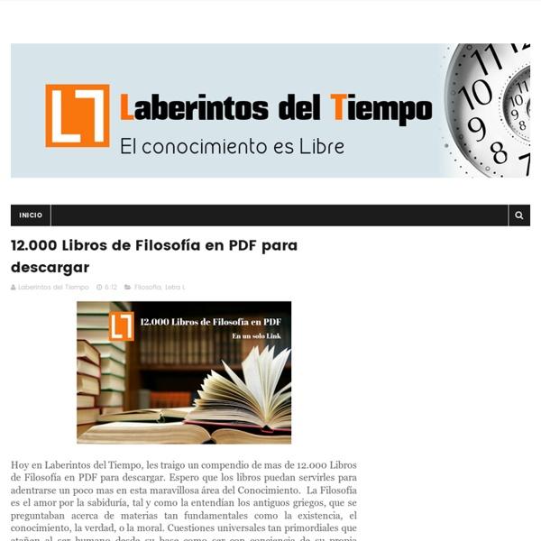 12.000 Libros de Filosofía en PDF para descargar - Laberintos del Tiempo