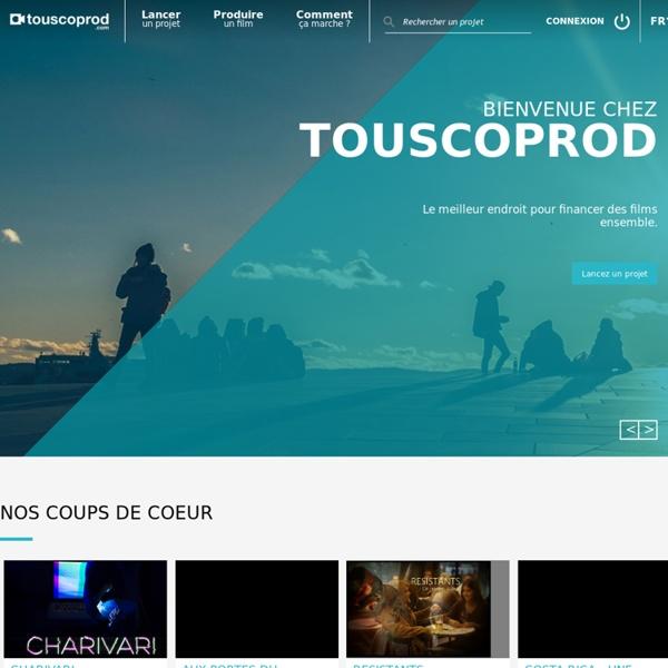 Touscoprod - 1ère plateforme de financement participatif dédiée aux films