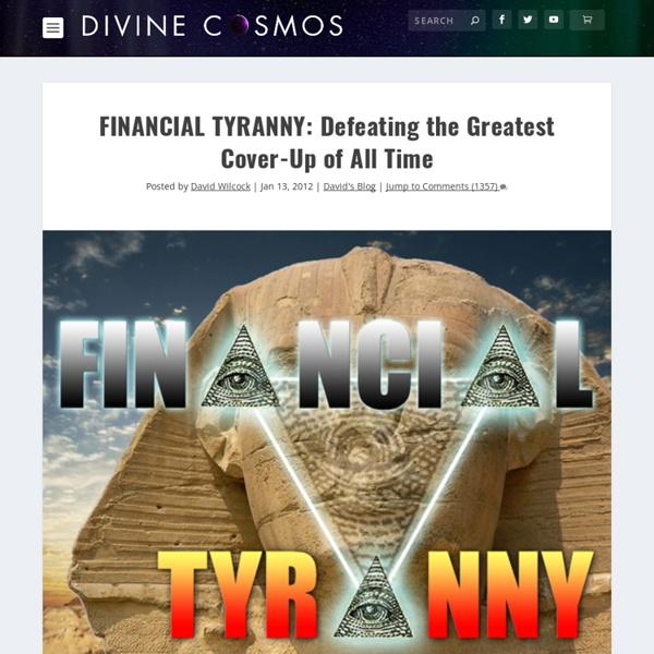 La tyrannie financière: Vaincre le plus grand Cover-Up de tous les temps