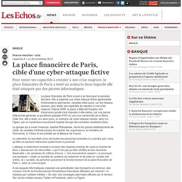 La place financière de Paris, cible d'une cyber-attaque fictive