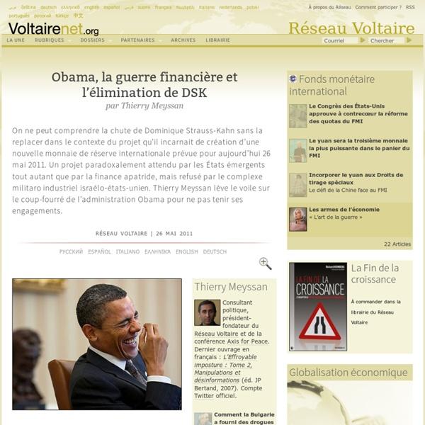 Obama, la guerre financière et l'élimination de DSK, par Thierry Meyssan