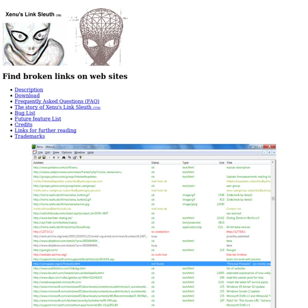 Find broken links on your site with Xenu's Link Sleuth (TM)