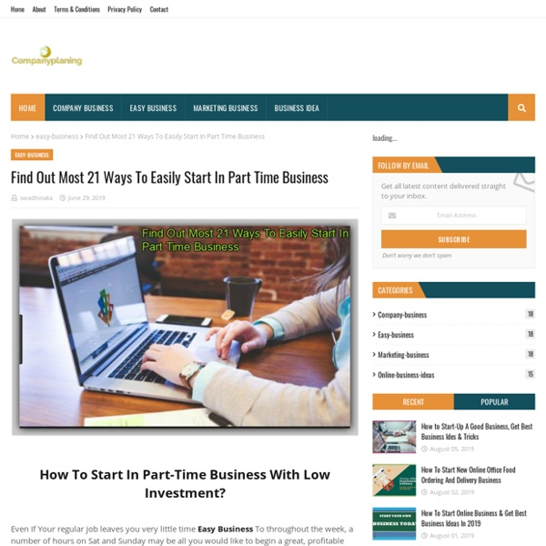 Find Out Most 21 Ways To Easily Start In Part Time Business