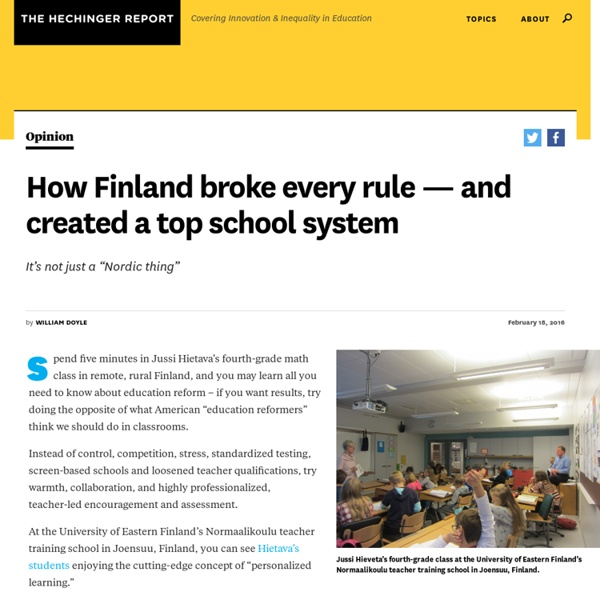 How Finland broke every rule — and created a top school system